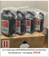 FOUR 1-Gallon Jugs ELM Rubbing Alcohol in One Box Direct from Manufacturer - Free Shipping