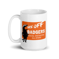 Back Off Badgers 15 oz. Mug - Loosetooth.com