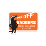 Back Off Badgers Stickers - Loosetooth.com