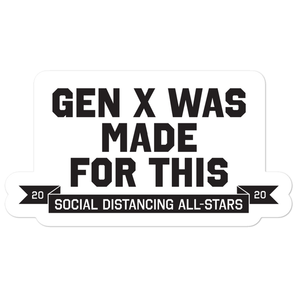 GenX was made for this Sticker - Loosetooth.com