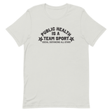 Public Health is a Team Sport | Light Colors Unisex T-Shirt - Loosetooth.com