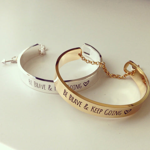Be Brave & Keep Going Bracelet