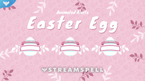 Easter Egg Stream Alerts