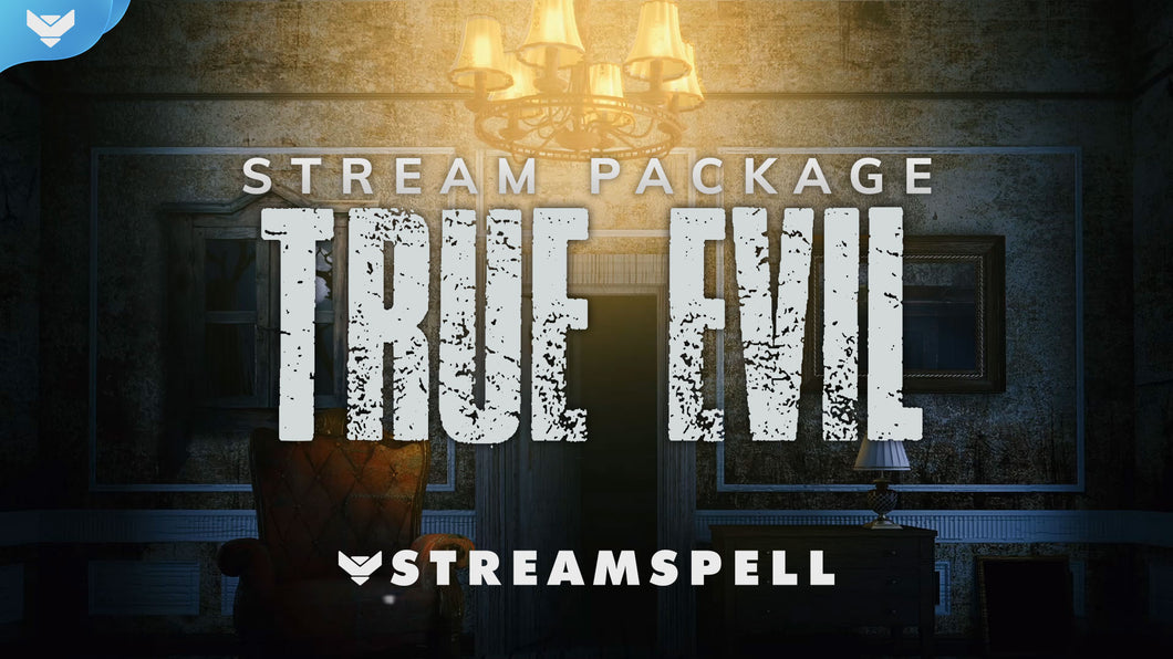 True Evil Stream Package