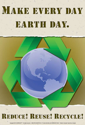 Make Every Day Earth Day - from Curricket educational - a Poster