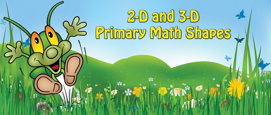 2-D and 3-D Primary Math Shapes