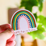 Brighter days are to come... - Premium Sticker