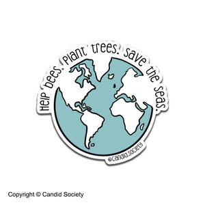 Help Bees. Plant Trees. Save the Seas - Premium Sticker