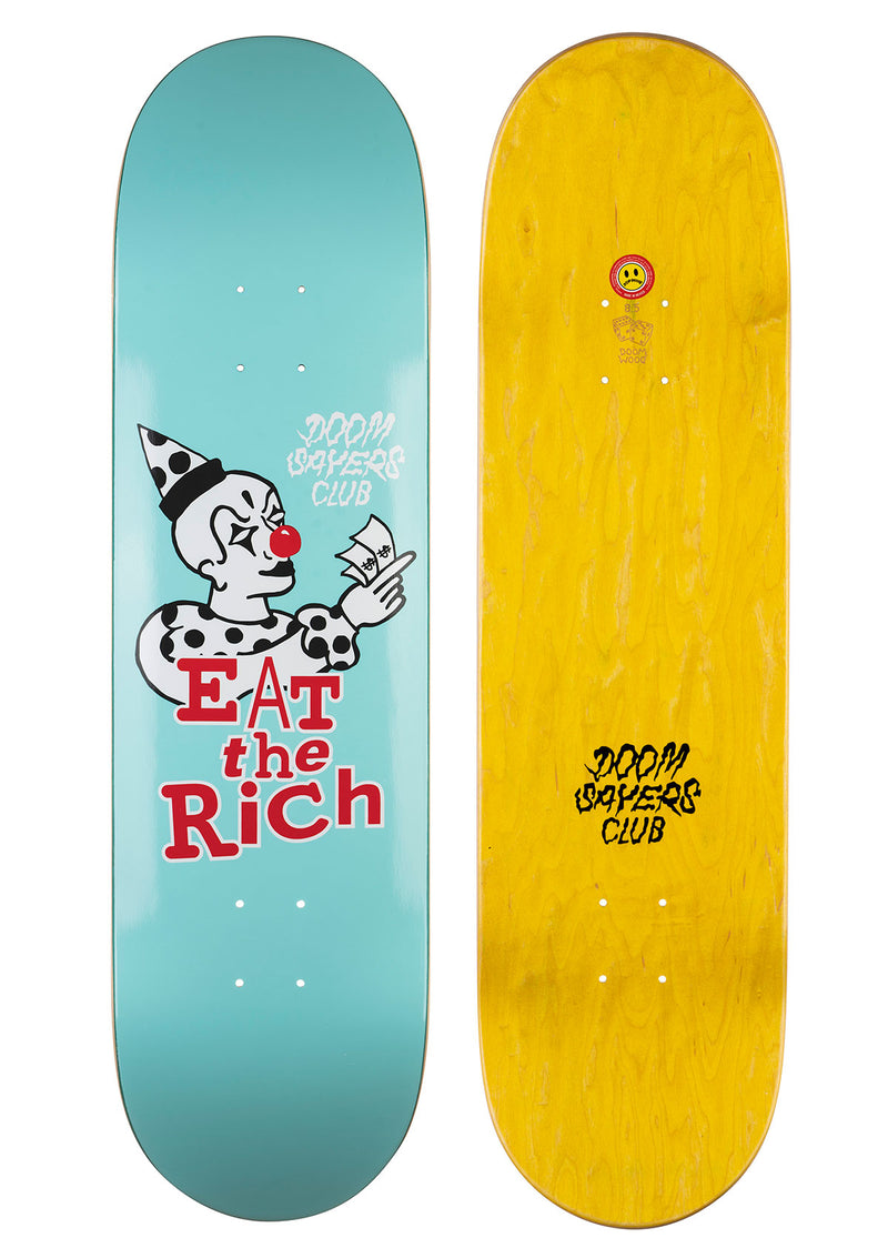 Eat The Rich Skateboard