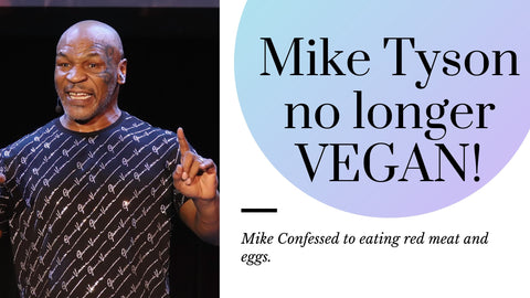 Mike Tyson Confessed To Not Being Vegan Anymore!