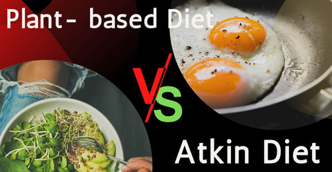 Plant-based Diet vs Atkins Diet