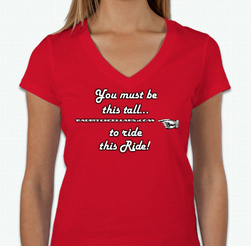 YOU MUST BE THIS TALL TO RIDE T-SHIRT