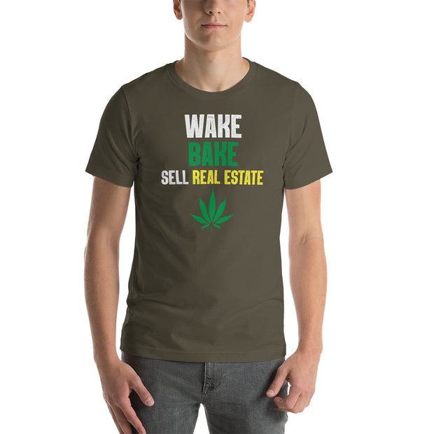 """WAKE BAKE SELL REAL ESTATE"" Unisex T-Shirt"