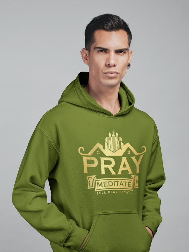 Pray Meditate Sell Real Estate Men Hoodie