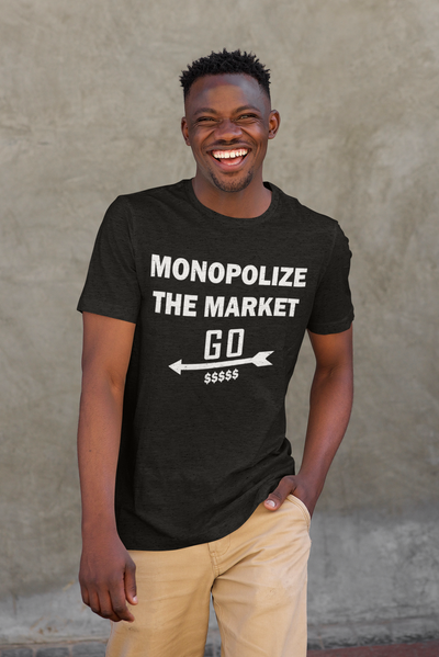 "'MONOPOLIZE THE MARKET""  Real Estate Unisex T-Shirt"
