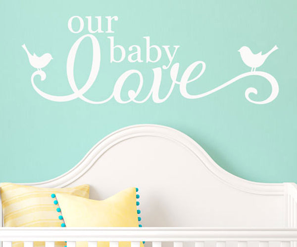 Our Baby Love - Vinyl Sticker