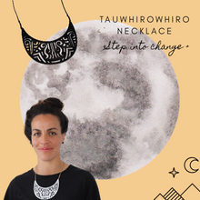 Load image into Gallery viewer, Tauwhirowhiro Necklace + Transition +