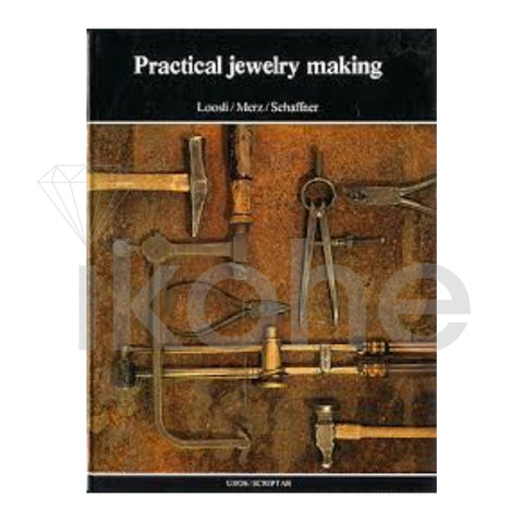 PRACTICAL JEWELRY MAKING