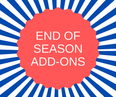 End of Season Add-Ons