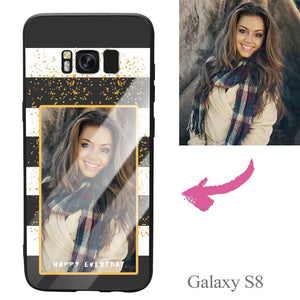 "Galaxy S8 Custom ""Happy Everyday"" Photo Protective Phone Case - Glass Surface"