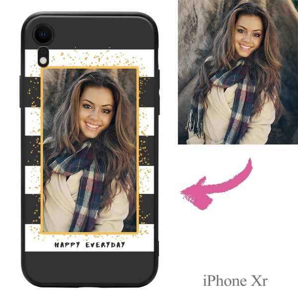 "iphoneXr Custom ""Happy Everyday"" Photo Protective Phone Case Soft Shell Matte"
