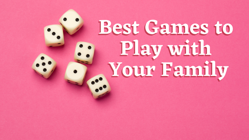 Best Games the Whole Family Can Play