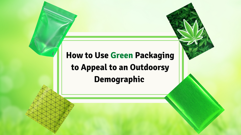 How to Use Green Packaging to Appeal to an Eco-Conscious Demographic