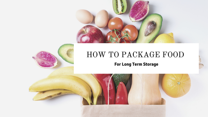 How to Package food for Long term Storage