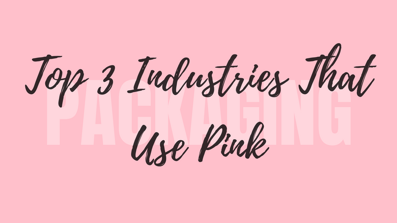 Most Popular Industries that Use Pink