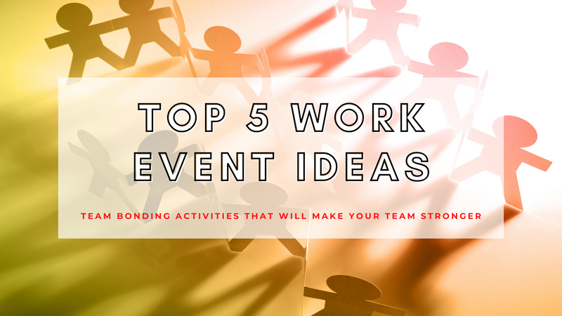 Top Company Work Events to Host