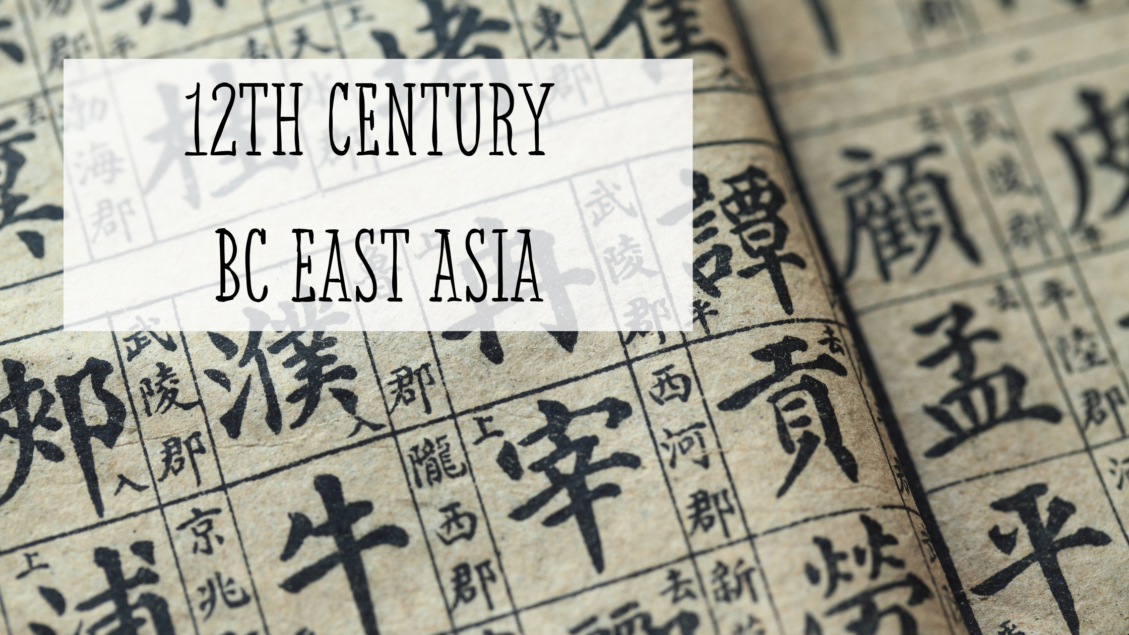 History of Black: 12th Century BC East Asia