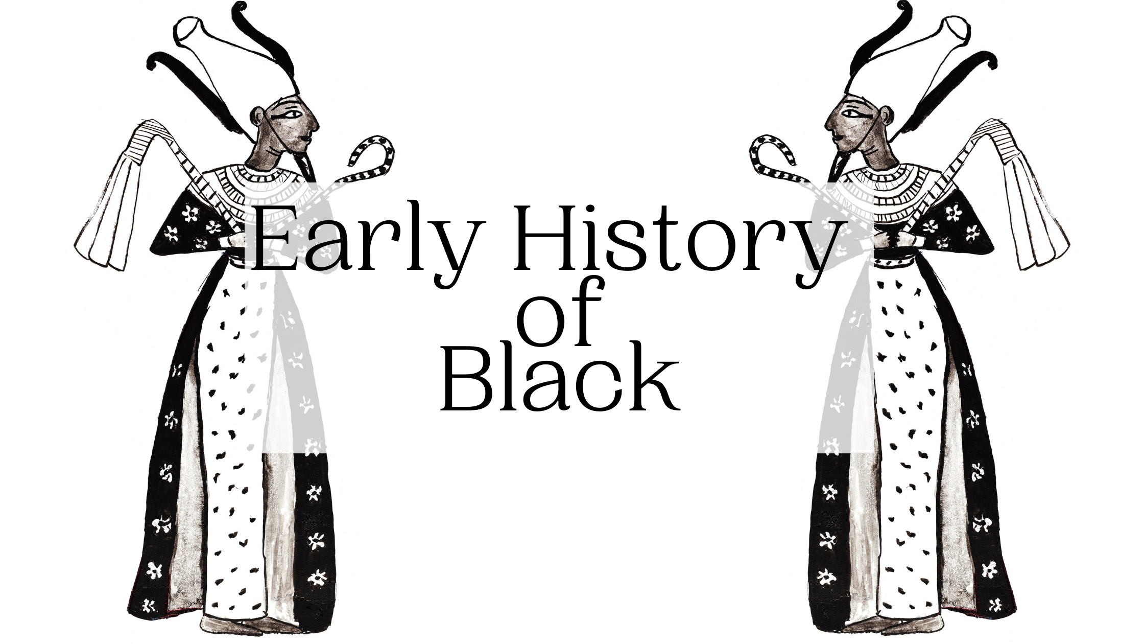 Early History of Black
