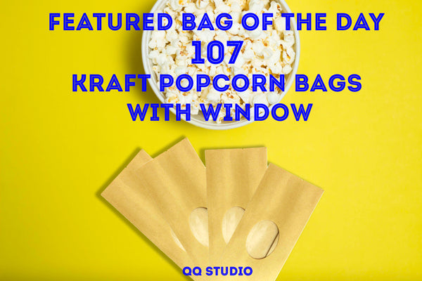 107 Featured Bag of The Day - Kraft Popcorn Bags with Window