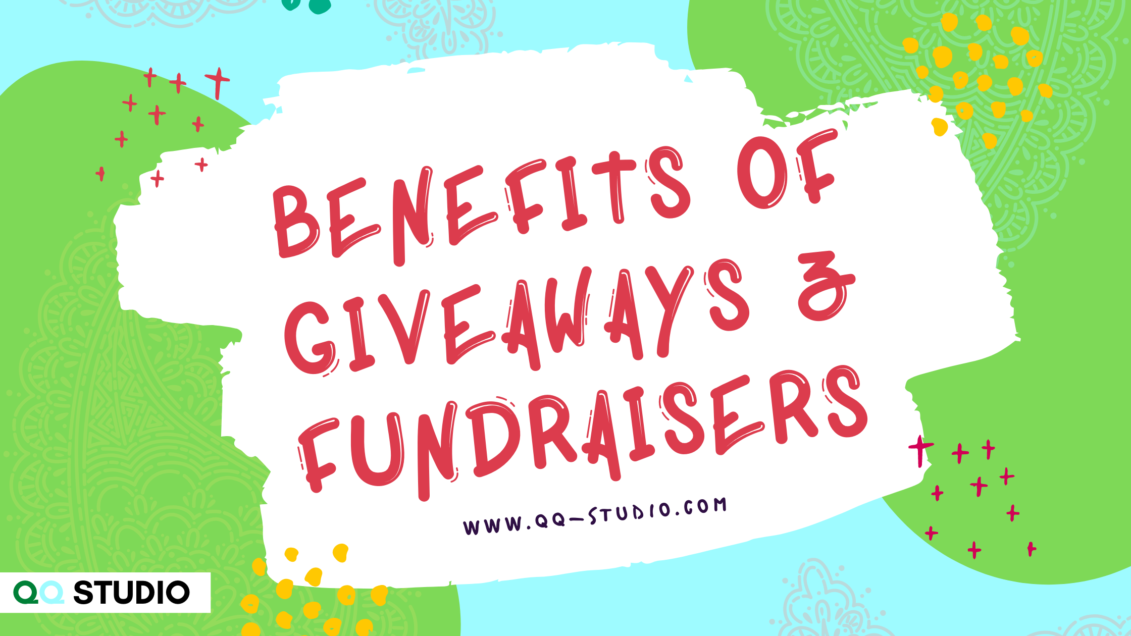 Benefits of Giveaways and Fundraisers