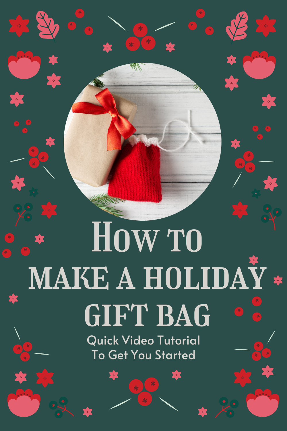 How to Make a Holiday Gift Bag