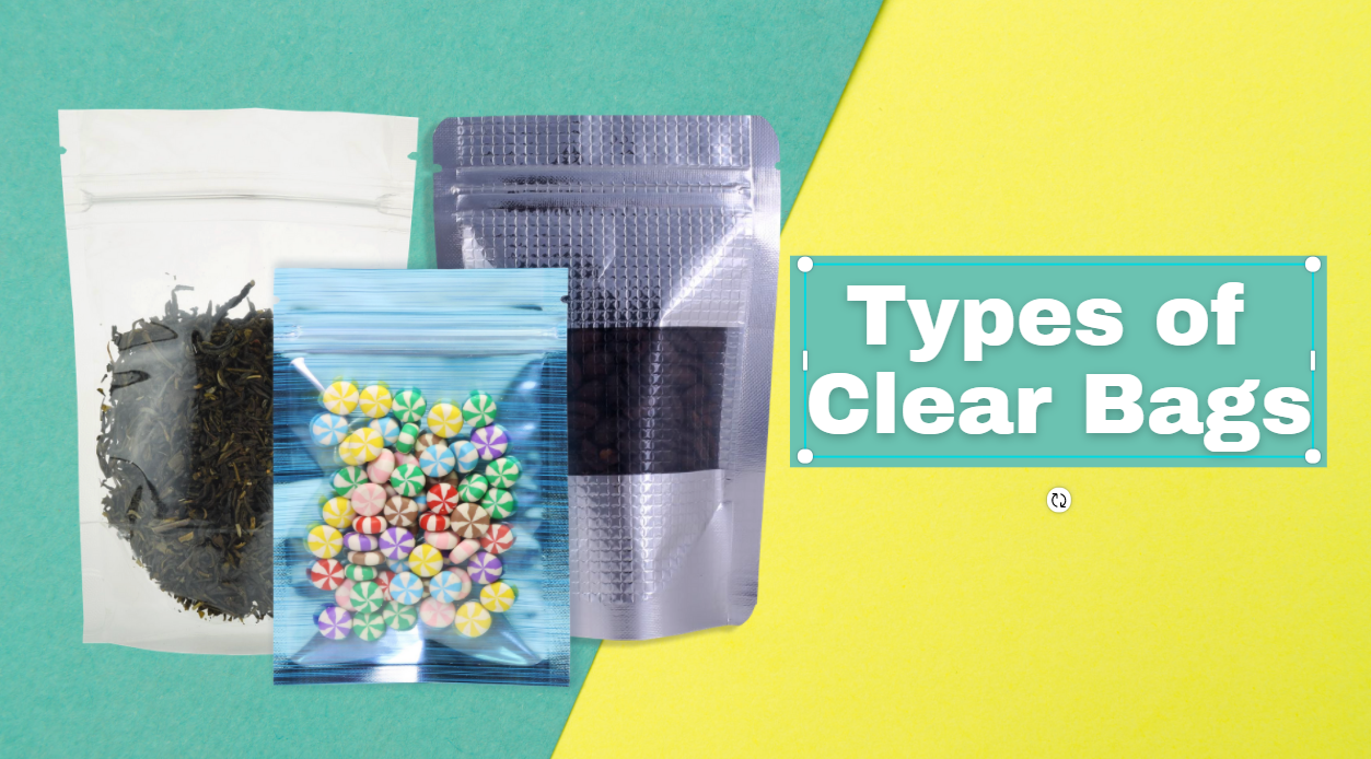 Types of Clear Bags
