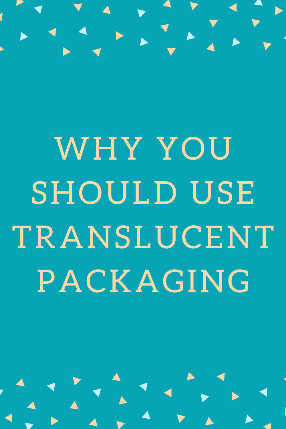 Top Reasons Businesses Use Translucent Bags