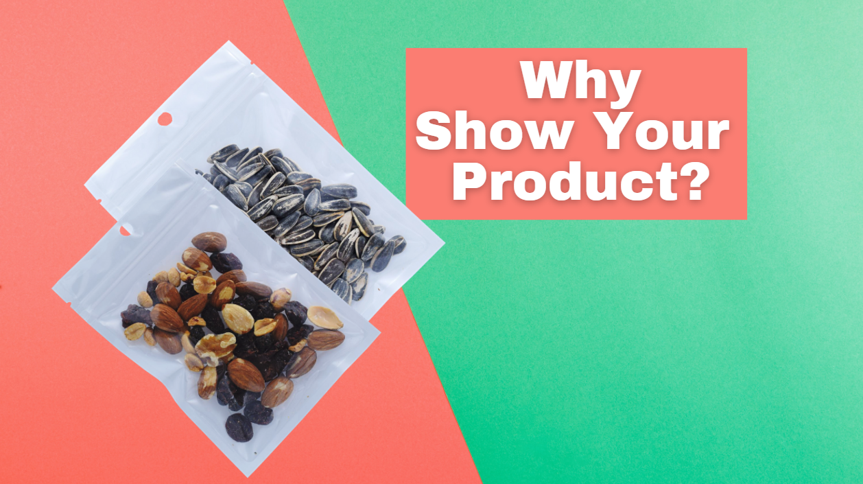 Why Show Your Products?
