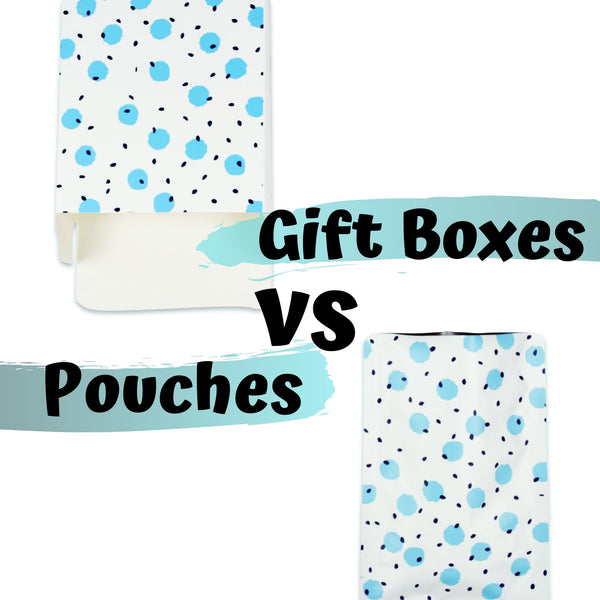 Gift Boxes versus Gift Pouches, Which is Better?