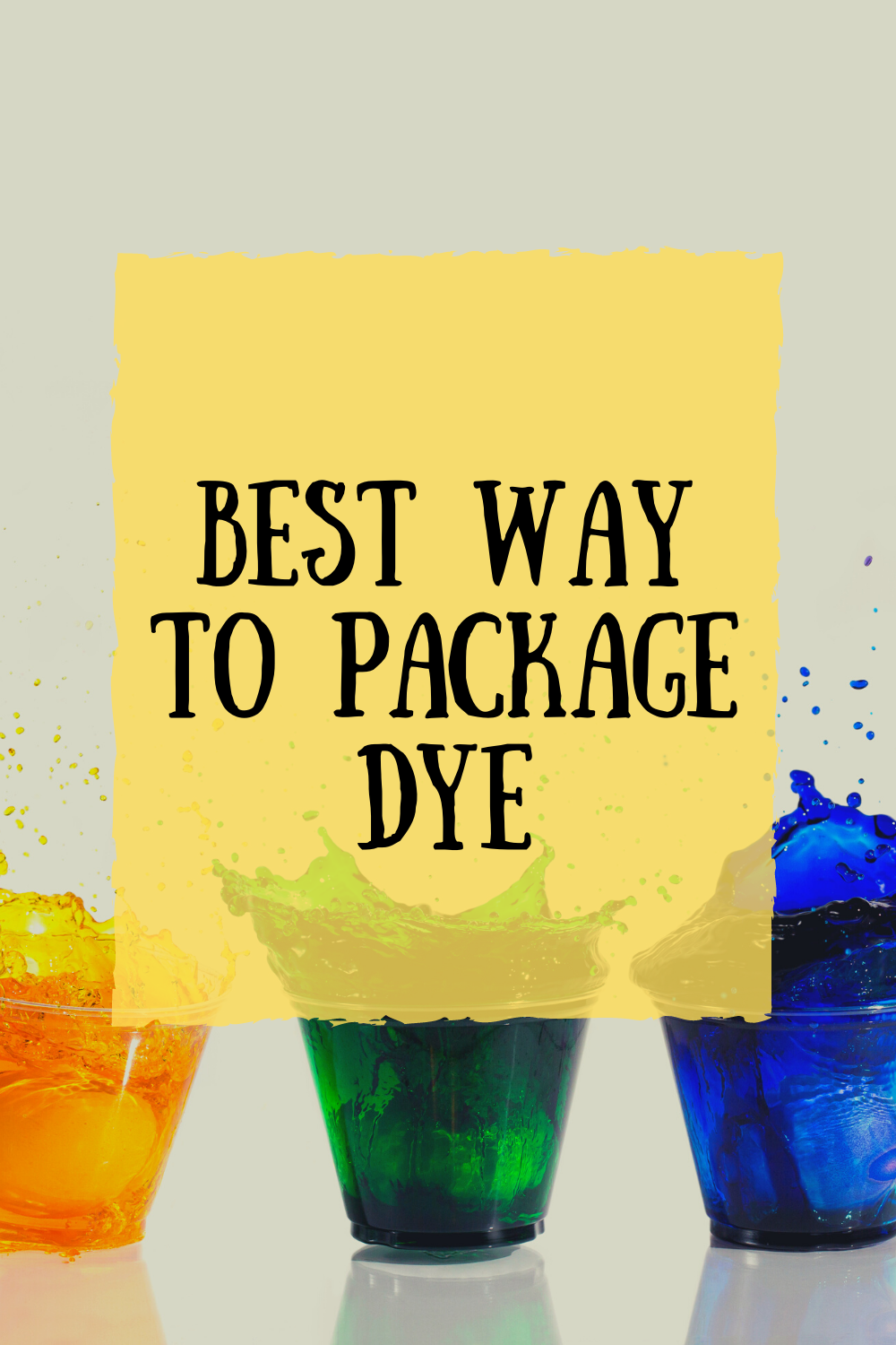 Recommendations for Packaging Dye