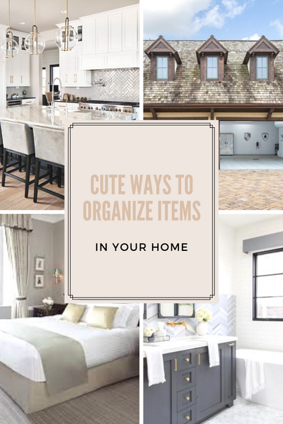 Cute Ways to Organize Items In Your Home
