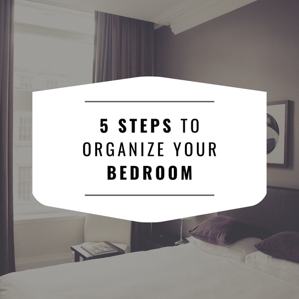 5 Steps to Organize a Tiny Bedroom
