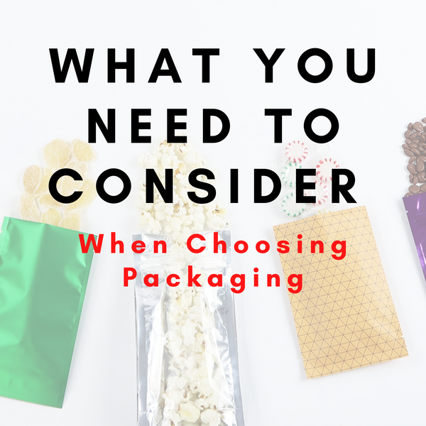 What You Need to Consider When Choosing Packaging