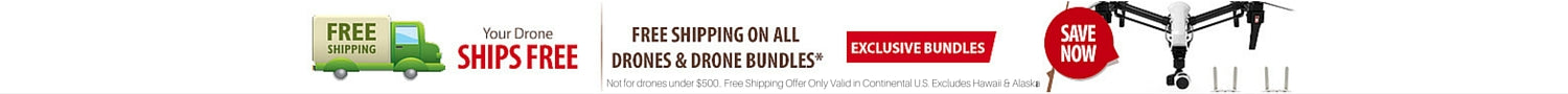 Free Shipping On All Drones & Drone Bundles