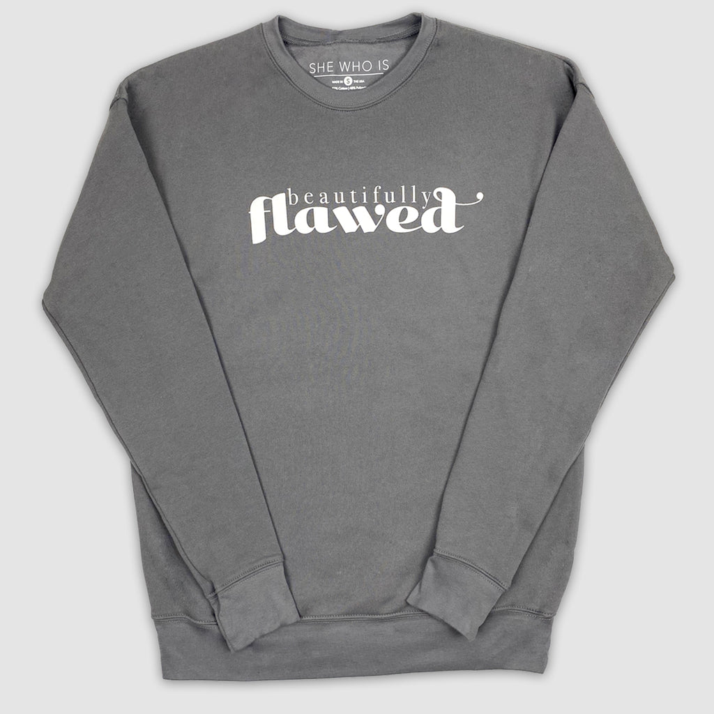 Beautifully Flawed Sweatshirt