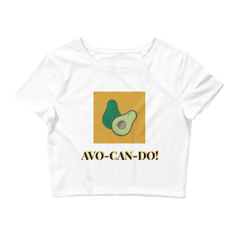 AVO-CAN-DO! - Women's Crop Top