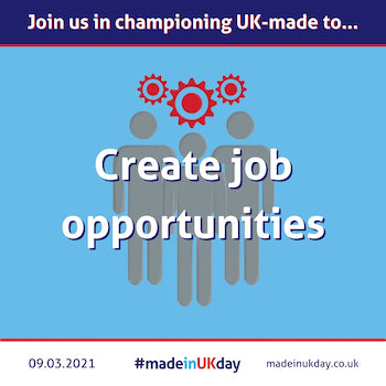 made in uk day create local job opportunities