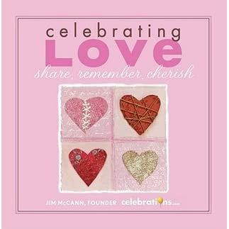 Celebrating Love Share Remember Cherish Book