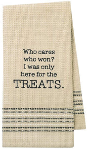 Tea Towels - Who Cares Who Won I Was Here For The Treats
