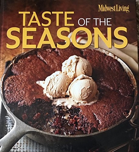 MidWest Living Taste Of Seasons Cookbook - Volume 5